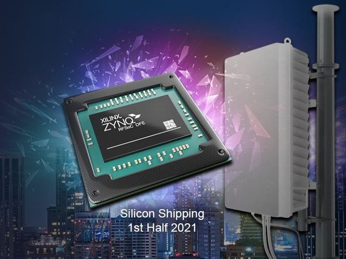 Xilinx Introduces 5G infrastructure Zynq RFSoC DFE